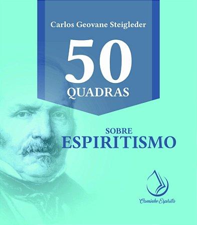 50 QUADRAS SOBRE O ESPIRITISMO