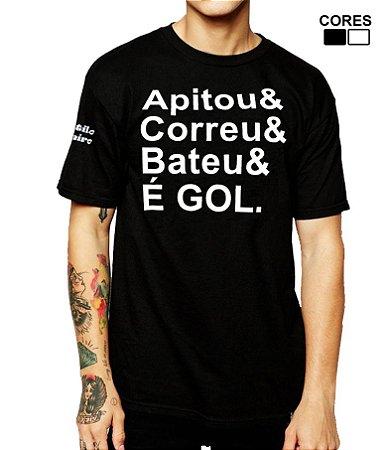 Camiseta Masculina Apitou Correu Bateu é Gol