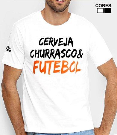 Camiseta Masculina Cerveja Churrasco e Futebol