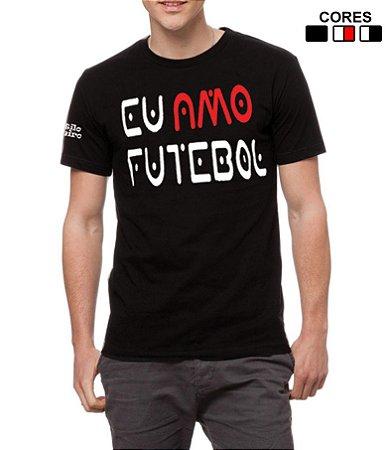 Camiseta Masculina Eu Amo Futebol Estilo Boleiro