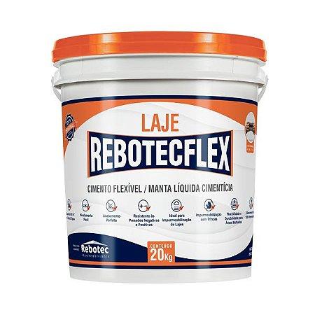 REBOTEC FLEX LAJE 20 kg CIMENTO FLEXÍVEL / MANTA LÍQUIDA