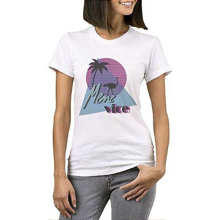 Camiseta Feminina - Mene Vice - Site dos Menes