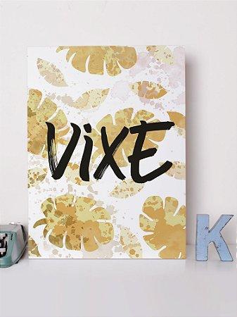 Placa decorativa  Vixe