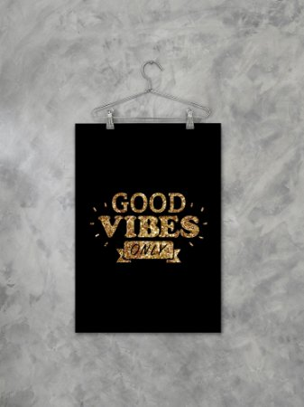Poster Good Vibes Only Preto