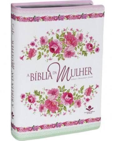 A BÍBLIA DA MULHER - SOCIEDADE BÍBLICA DO BRASIL