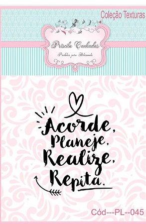 "Textura Borracha - ""Acorde, Planeje, Realize, Repita"" PL045"