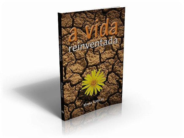 A Vida Reinventada