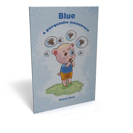 Blue o porquinho mentiroso