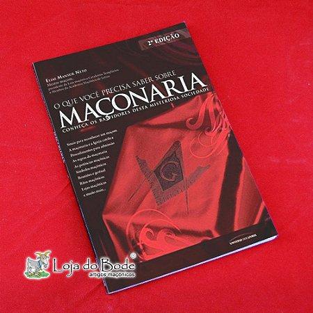 O Que Você Precisa Saber Sobre Maçonaria 2ª Edição