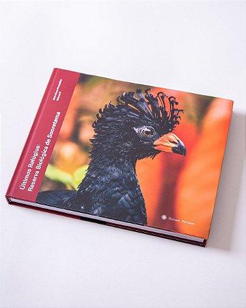 Livro: Reserva Biológica de Sooretama - Série Áreas Protegidas - Vol II