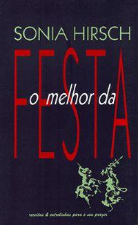 O MELHOR DA FESTA