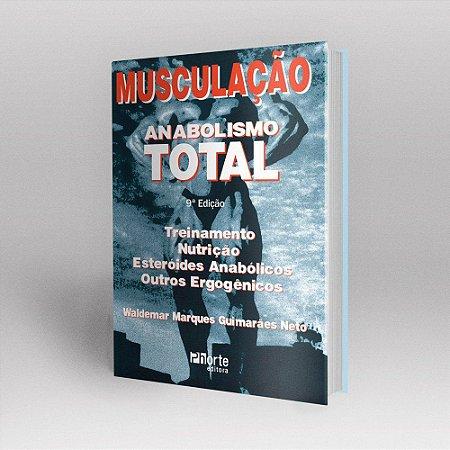 Musculação Anabolismo Total.
