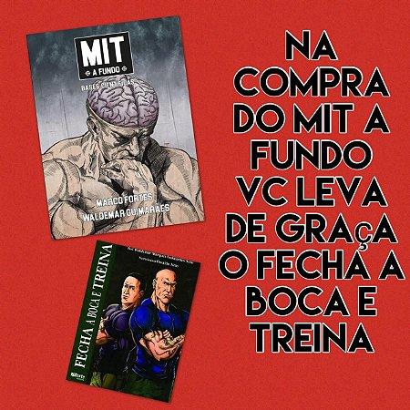 MIT A FUNDO + FECHA A BOCA E TREINA  GRÁTIS