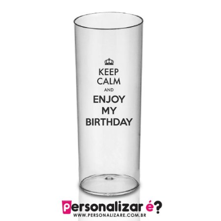 Copo Drink Keep Calm Enjoy Personalizar é Copos Personalizados