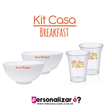 "Kit Casa ""Breakfast"" 2 bowl e 2 copos"