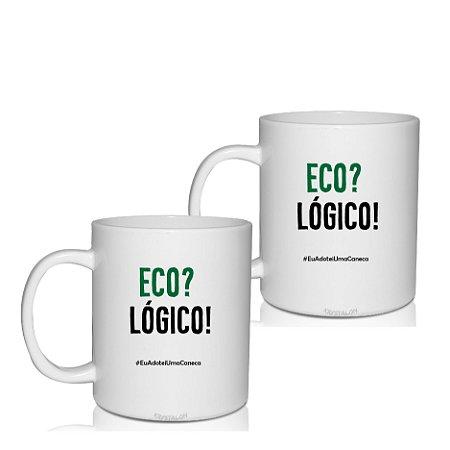 Kit 2 Canecas Personalizadas Criativo Presente Lembrancinha -Eco? Logico!