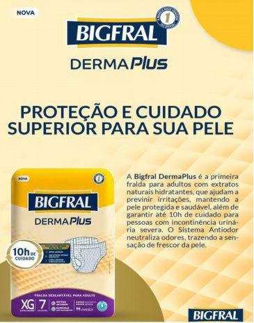 Fralda Bigfral Derma Plus XG com 7 unidades