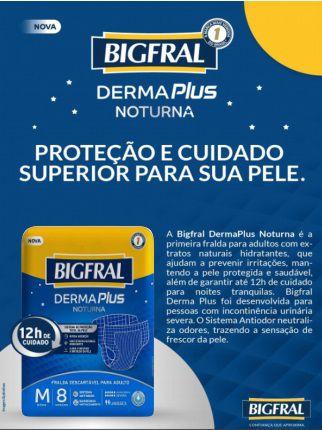 Fralda Bigfral Derma Plus Noturna M com 8 unidades