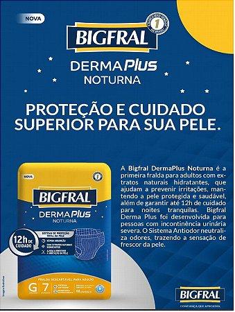 Fralda Bigfral Derma Plus Noturna G com 7 unidades