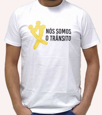 Camiseta Branca Maio Amarelo - Nós Somos o Trânsito