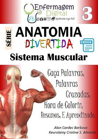 E-book - Anatomia Divertida 3 - Sistema Muscular