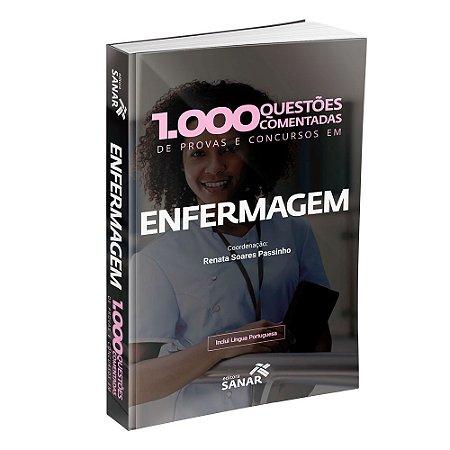 1.000 Questões Comentadas de Provas e Concursos em Enfermagem