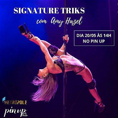 20/05 - 14h - SIGNATURE TRICKS com Amy Hazel