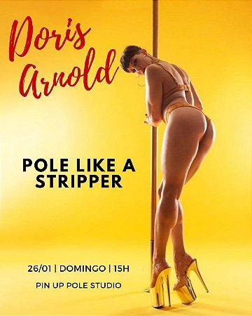 Pole Like a Stripper com Doris Arnold | 26/01 | 15h