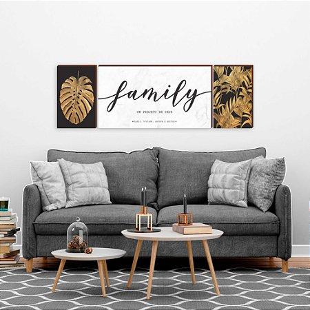 Trio de Quadros Family+ Costela de Adão + Folhagem dourada [BoxMadeira]