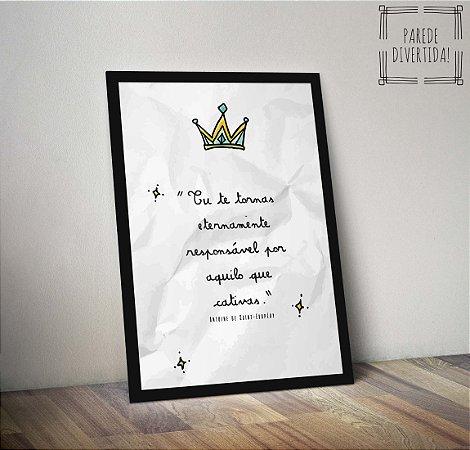 Pequeno Príncipe - Tu te tornas eternamente ... [Moldura]