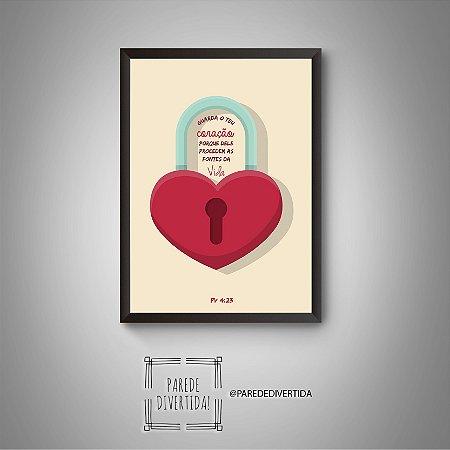 Guarda o teu coração ... [MolduraVidro[]