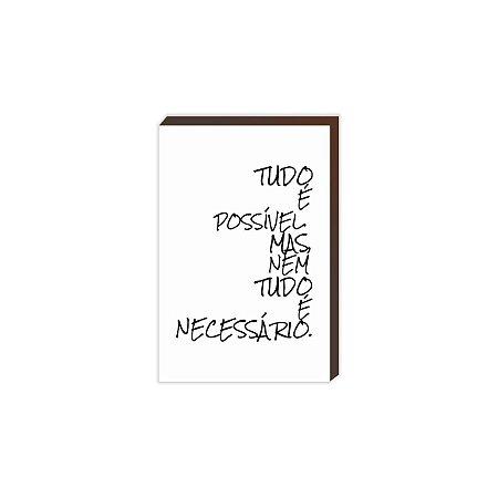 Tudo é possível mas nem tudo é necessário [BoxMadeira]