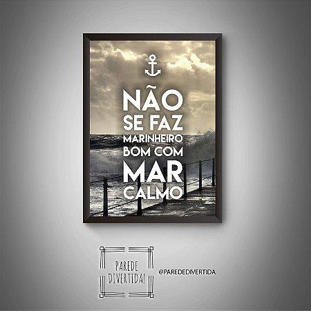 Não se faz marinheiro ... [MolduraVidro]