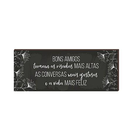 Quadro Decorativo Bons Amigos Fundo Quadro Negro Flores 40X100 [Box de Madeira]
