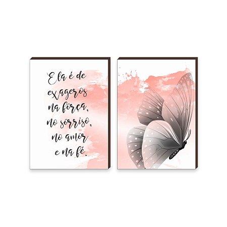 Dupla de quadros Borboleta+Ela é de exageros, na força, no sorriso, no amor, na fé [boxdemadeira]
