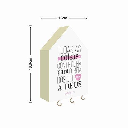 PORTA CHAVES CASINHA TODAS AS COISAS CONTRIBUEM PARA O BEM