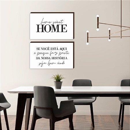 Dupla de quadros Home Sweet Home+ Se você está aqui Branco [boxdemadeira]