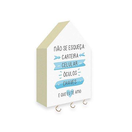 PORTA CHAVES CASINHA Não Se Esqueça Mod. 01 Azul