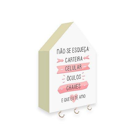 PORTA CHAVES CASINHA Não Se Esqueça Mod. 01 Rosa
