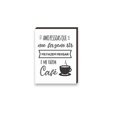 Quadro para cozinha Amo Pessoas que me Fazem Café Branco [BOX DE MADEIRA]