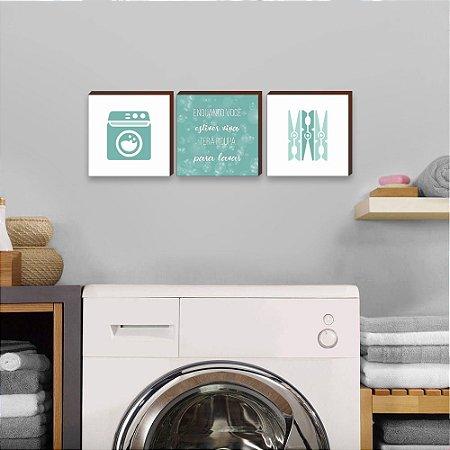 Trio de quadros Enquanto você estiver viva terá roupa para lavar VERDE  [BoxMadeira]
