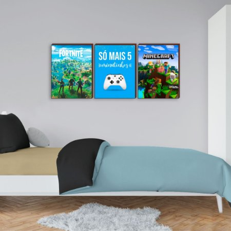 Trio de quadros Só mais cinco minutos + Minecraft + Fortinite [BoxMadeira]