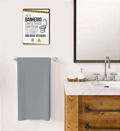 Quadro Use o banheiro Mod.01 [BOX DE MADEIRA]
