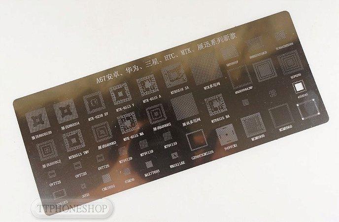 Stencil para Reballing e BGA A67 Huawei  HTC  MTK