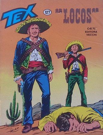 Tex #127 Ed. Vecchi Locos