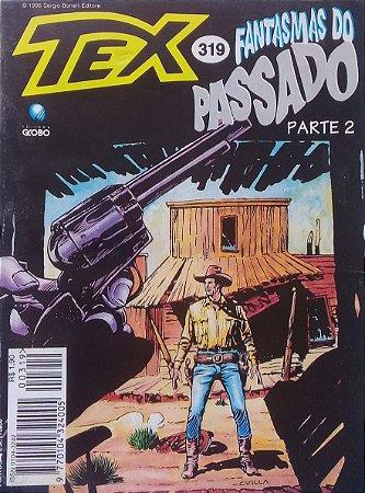 Tex #319 Ed. Globo Fantasmas do Passado