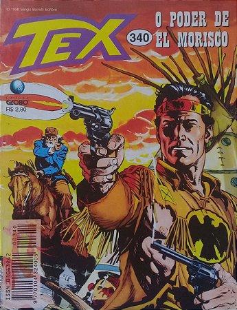 Tex #340 Ed. Globo O Poder de El Morisco