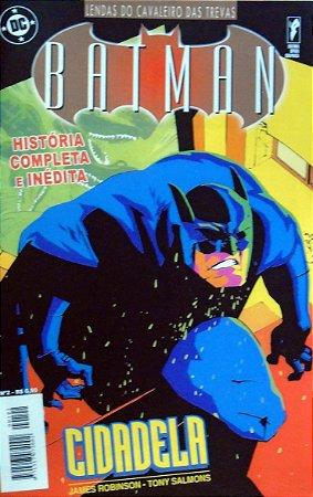 Opera Graphica Lendas do Cavaleiro das Trevas Batman Cidadela