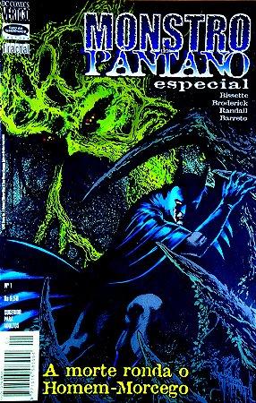 Tudo em Quadrinhos Monstro do Pântano Especial - A morte Ronda o Homem-Morcego