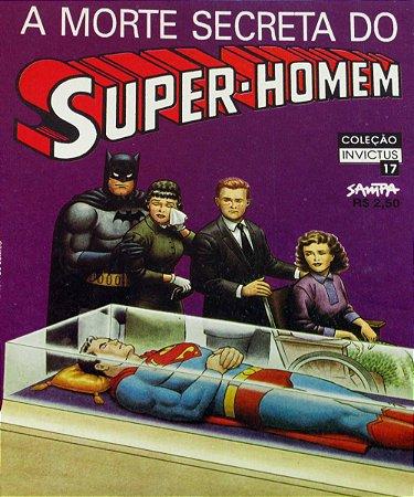 Nova Sampa Coleção Invictus #17 A Morte Secreta do Super-Homem